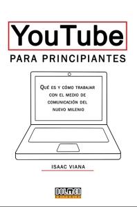Libro Youtube para principiantes Isaac Viana